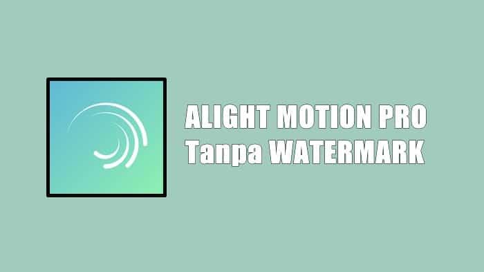 Cara-Download-Alight-Motion-Pro