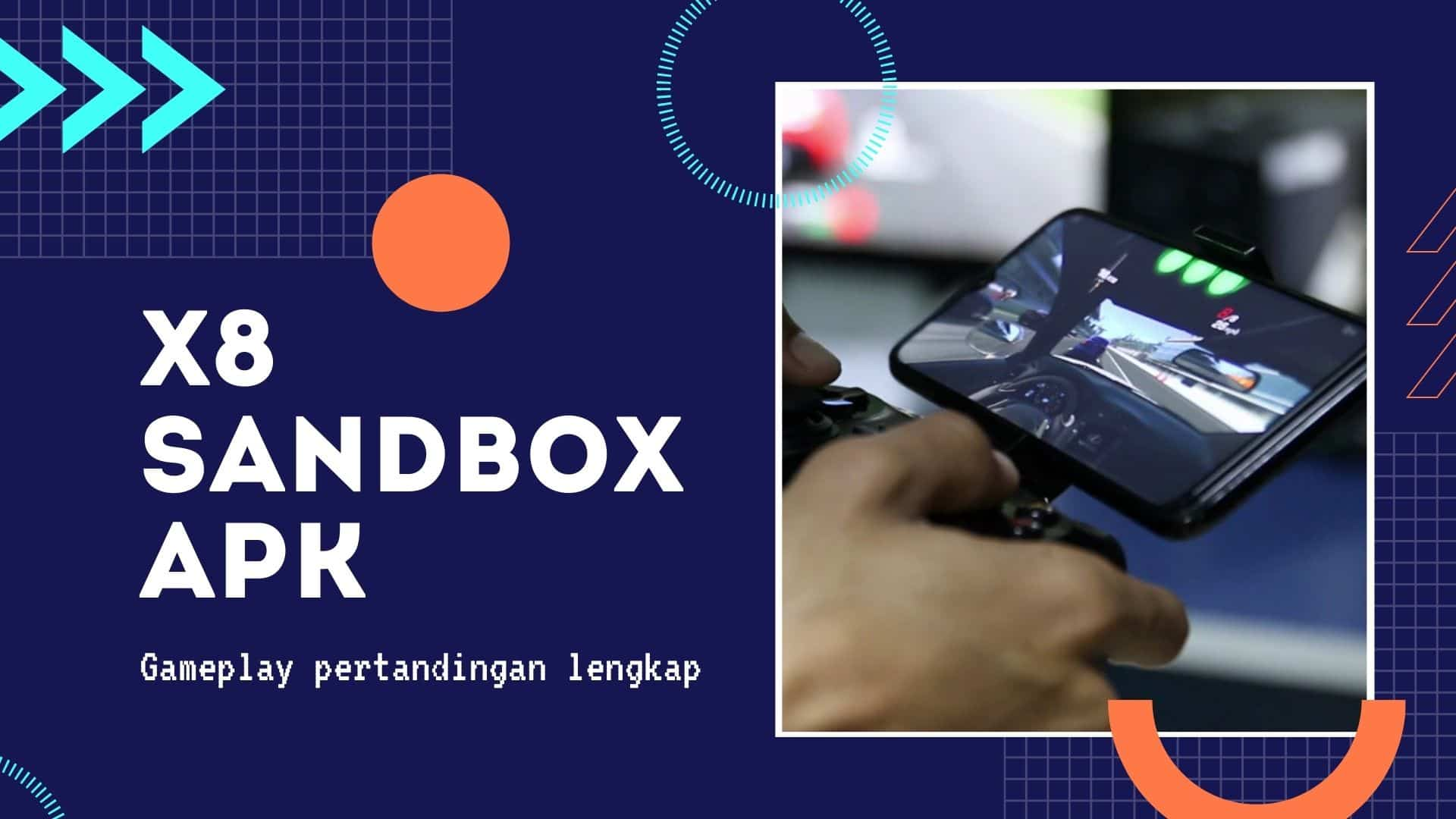 Sekilas-tentang-X8-Sandbox